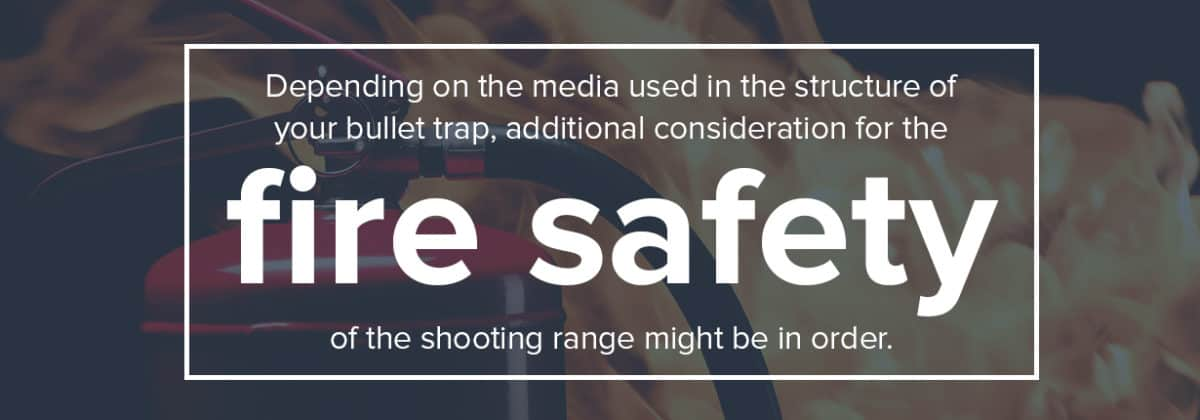 think about fire safety in shooting range
